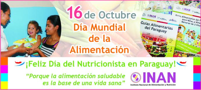 16 De Octubre Dia Mundial De La Alimentacion Dia Del Nutricionista En Paraguay Inan